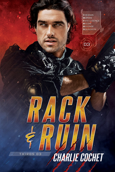 Rack & Ruin by Charlie Cochet