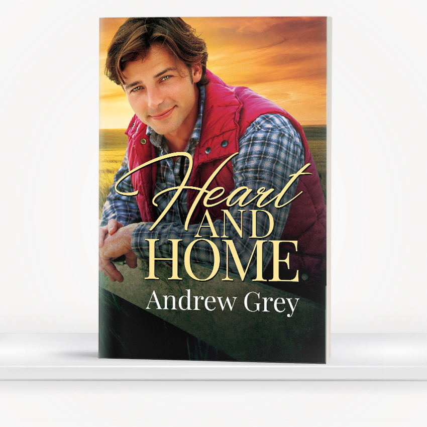 Heart and Home by Andrew Grey