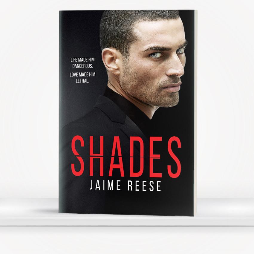 Shades by Jaime Reese