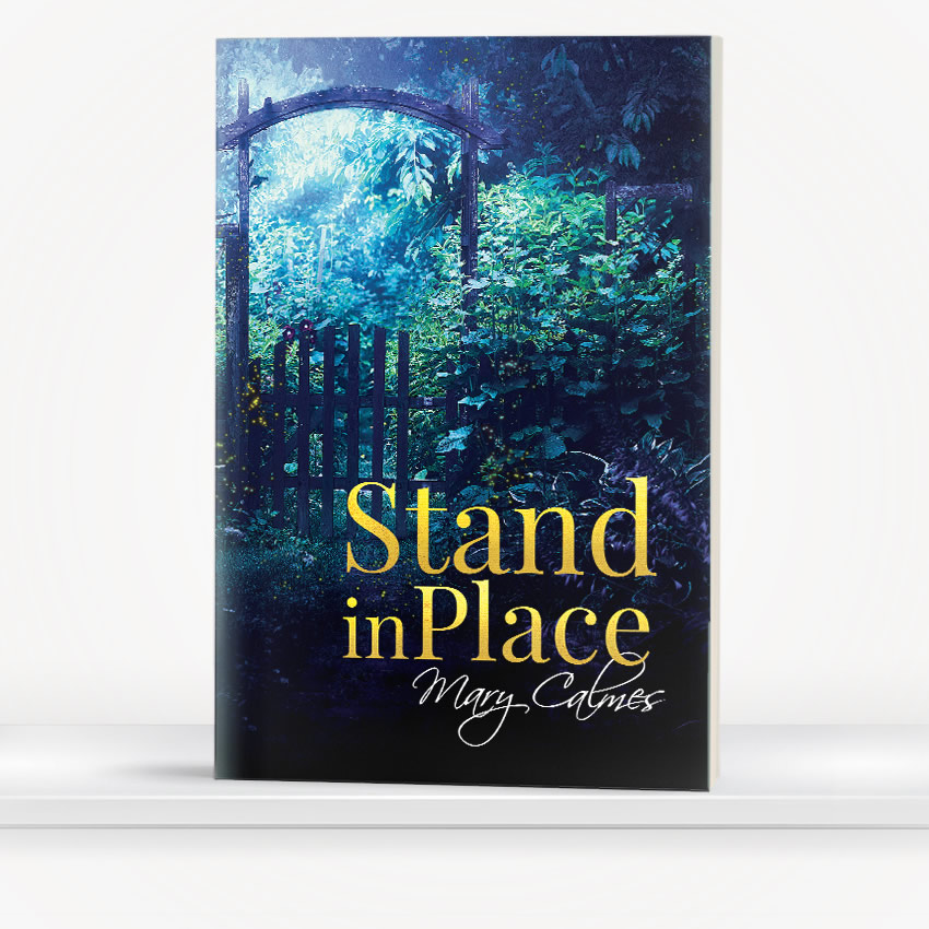 Stand in Place by Mary Calmes