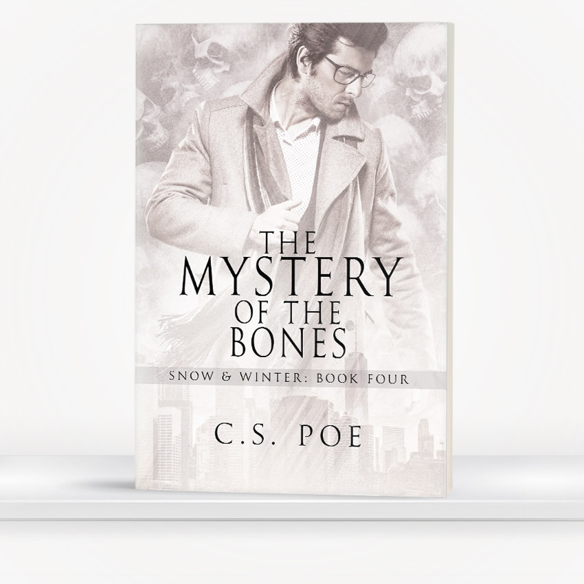 The Mystery of the Bones by C.S. Poe